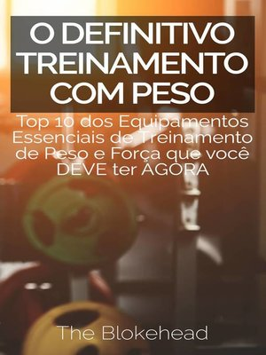 cover image of O Definitivo Treinamento com Peso